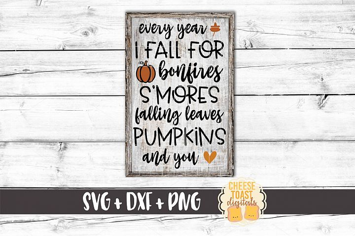 Every Year I Fall For You - Fall Sign SVG PNG DXF Cut Files