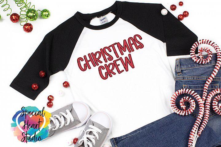 Christmas Crew - A Christmas SVG Cut File