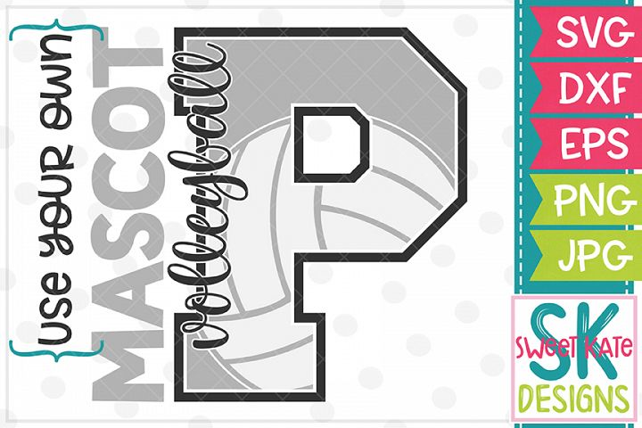 Your Own Mascot P Volleyball SVG DXF EPS PNG JPG