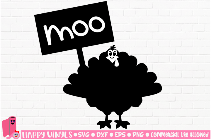 Turkey with Moo Sign Funny SVG Cut File for Crafters
