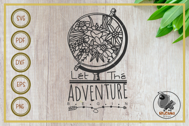 adventure begin svg, globe with floral, cut file, clip art
