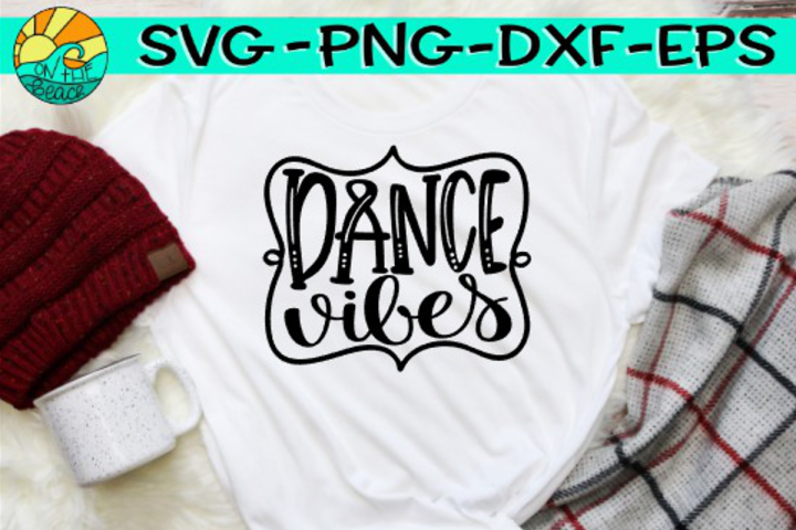 Dance Vibes - SVG PNG EPX DXF