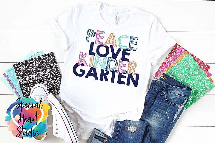 Peace Love Kindergarten - A School or Teacher SVG Cut File