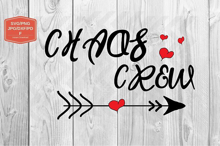 Chaos crew svg file, PNG JPG DXF, printable files
