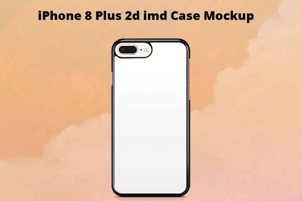 iPhone 8 Plus 2d IMD Case Mockup
