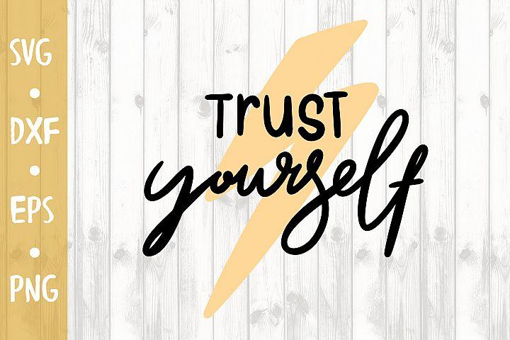 Trust yourselfSVG CUT FILE