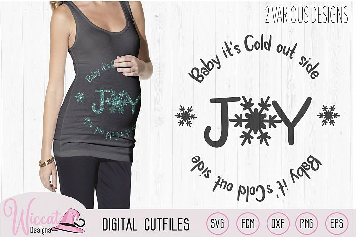 Pregnant belly design, Baby its cold Quotes svg, Joy svg,