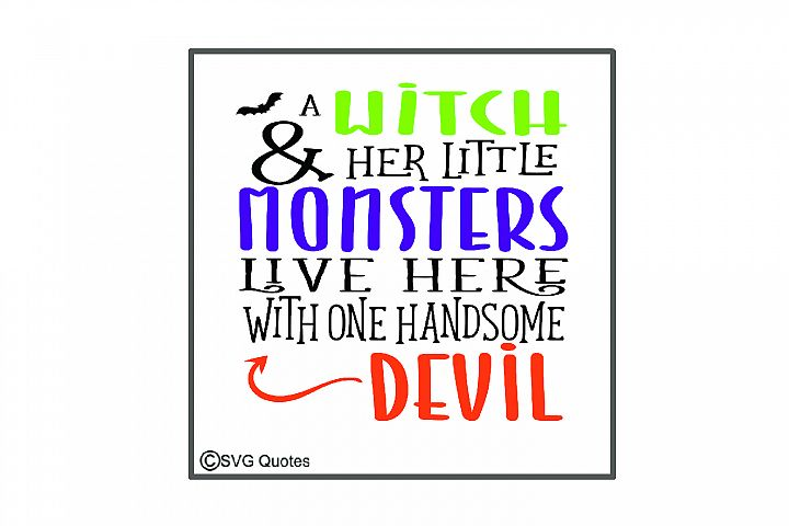 A Witch & her Little Monsters Live With Devil Cut File