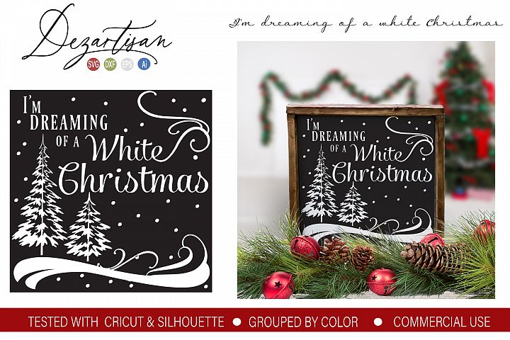 Ive been dreaming of a white Christmas DXF SVG Cut File