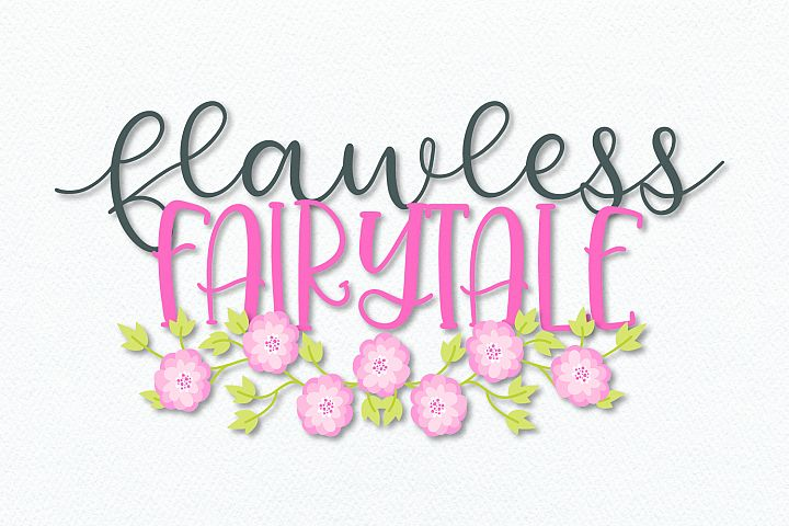Flawless Fairytale - A Magical Script & Print Font Duo