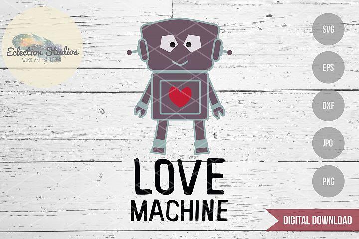 Love Machine Robot Valentines Day SVG