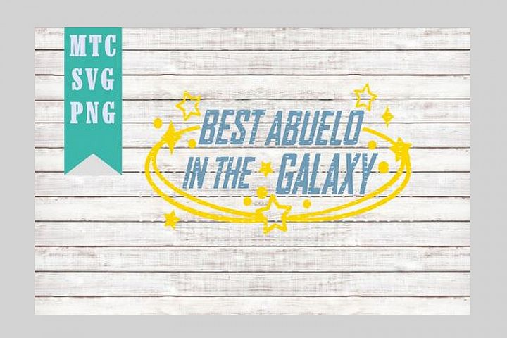 Best ABUELO in the Galaxy Design #02 SVG Cut file