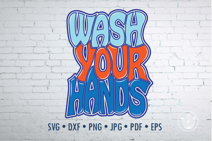 Wash your hands Word Art, Svg Dxf Eps Png Jpg, Cut file