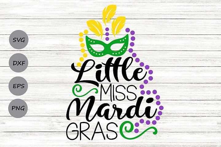 Little Miss Mardi Gras Svg, Mardi Gras Svg, Fat Tuesday Svg.
