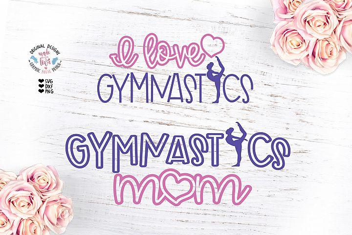 I love Gymnastics - Gymnastics Mom Sports Cut File