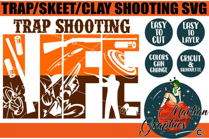 Trap/Skeet/Clay Shooting Life SVG