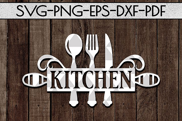 Kitchen Sign Papercut Template, Kitchen Decor SVG, DXF, PDF