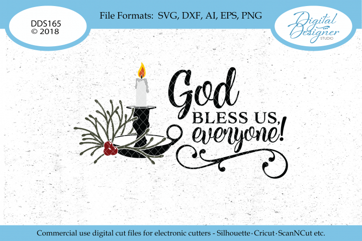 God Bless Us Everyone Christmas SVG DXF PNG EPS AI Cut File