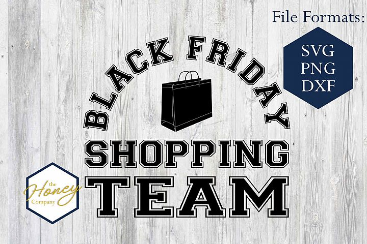 Black Friday Shopping Team SVG PNG DXF