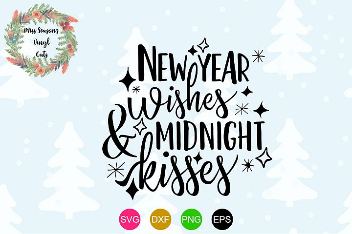 New Years Wishes Midnight Kisses SVG - New Year