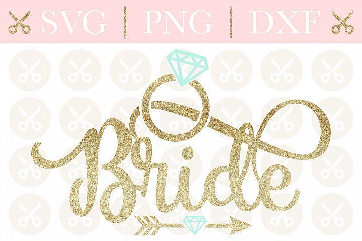 Bride Svg Wedding Svg Engagement Svg Bridesmaid Svg