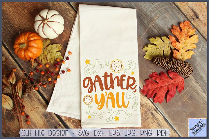 Gather YAll - SVG, Clipart and Printable