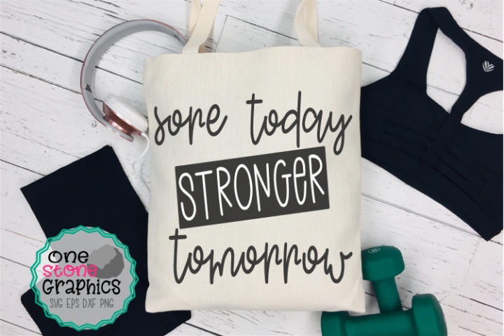 sore today strong tomorrow svg,gym svg,fitness svg,gym svgs