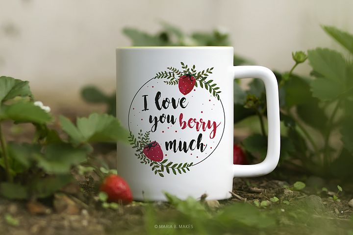 I Love you Berry Much Quote Clipart PNG for Sublimation