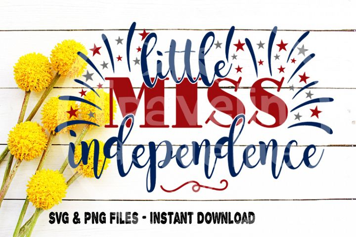 Little Miss Independence, July 4th svg, Forth of July, Independence Day, Baby Svg, Toddler, Kid, Girl, Image, Cut File for, Cricut, Cameo