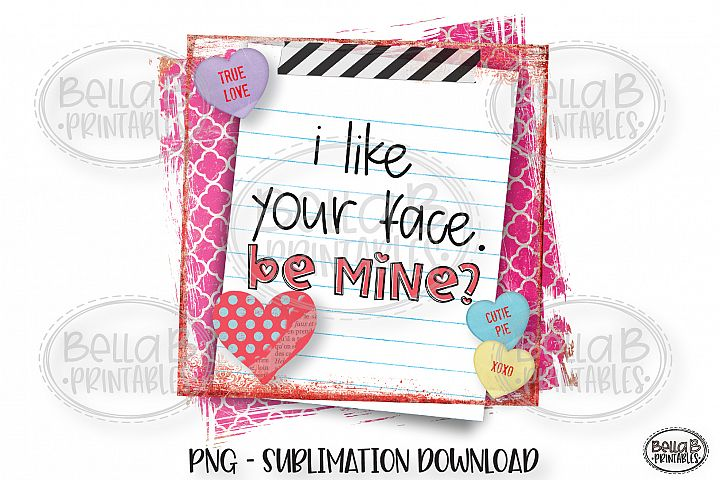 Valentines Sublimation Design, Funny, Be Mine, School Note