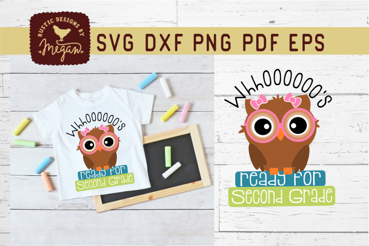 Whooos Ready For Second Grade Back To School Owl SVG