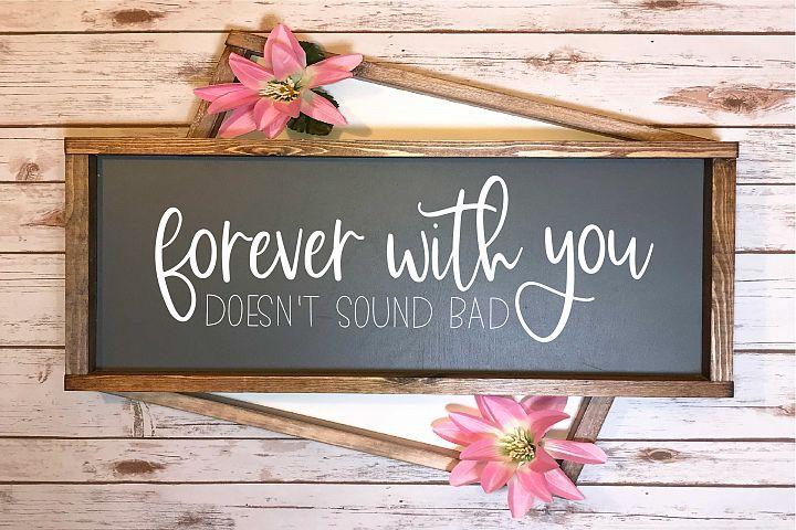 Forever With You Doesnt Sound Bad | Relationship SVG File