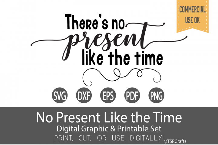 Theres no present like the time - Cut file and Clip Art Set