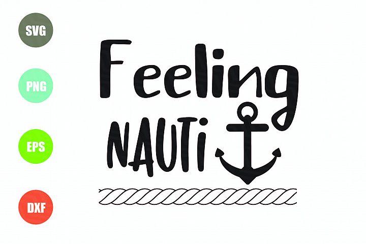 Feeling Nauti SVG