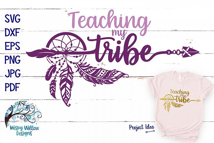 Teaching My Tribe SVG | Boho Feather Dreamcatcher SVG Cut