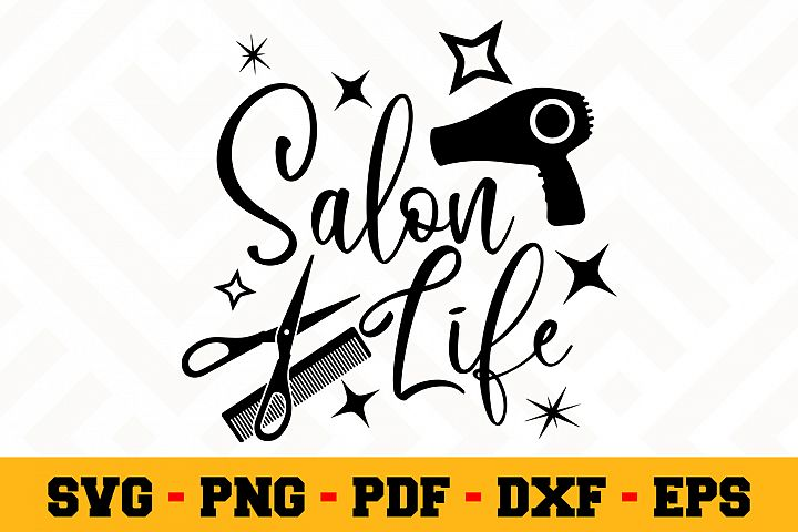 Salon Life SVG | Hairstylist SVG