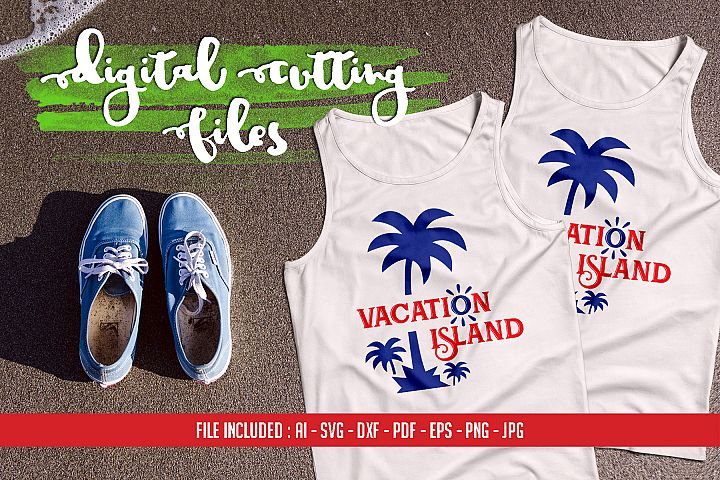 Vacation Island - AI SVG DXF PDF EPS PNG JPG
