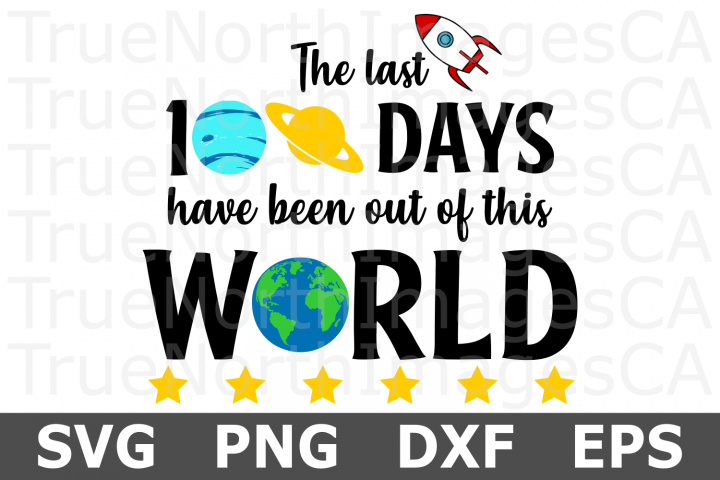 100 Days Out of This World - A School SVG Cut File