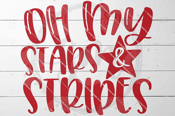 Oh My Stars and Stripes July 4th svg