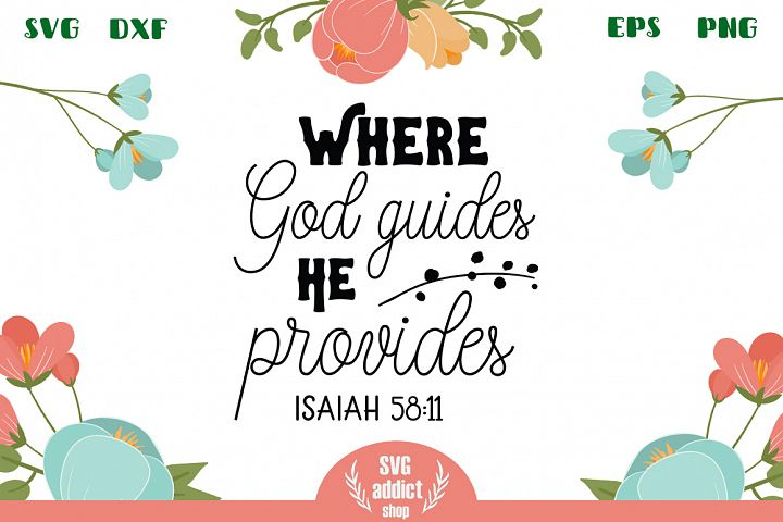 Where God Guides He Provides SVG Cut File