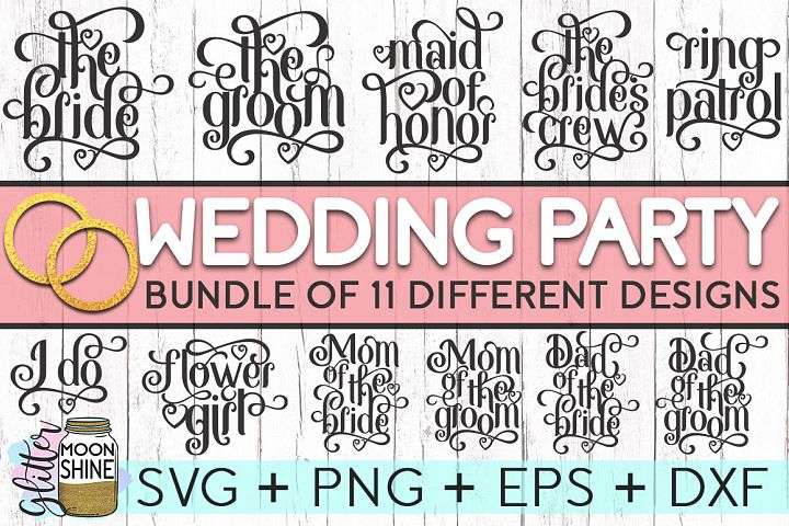Wedding Party Bundle of 11 SVG DXF PNG EPS Cutting Files