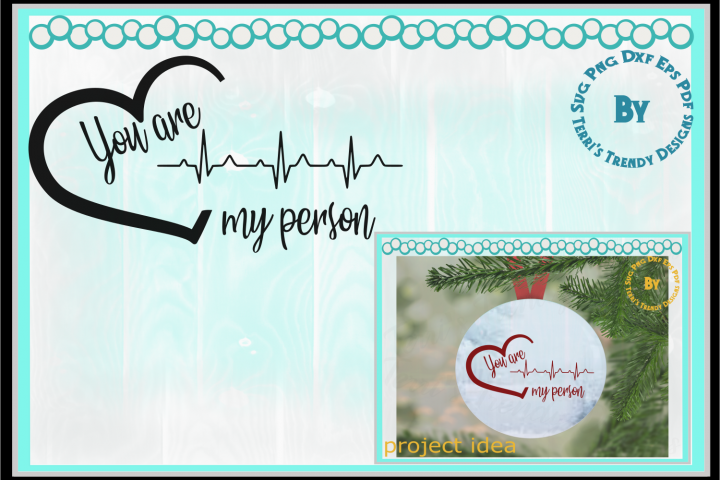You are my person svg, png, dxf, eps, pdf print cut design