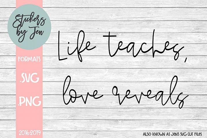 Love Teaches Love Reveals SVG Cut File