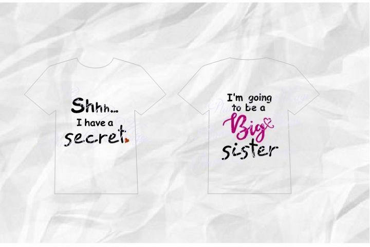 I have a secret Svg, Big Sister Svg, Promote Big Sister Svg