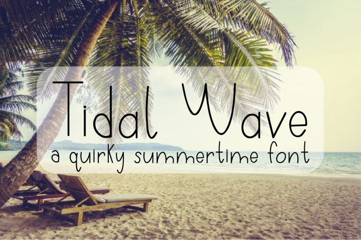 Tidal Wave - A Quirky Hand-Written Font