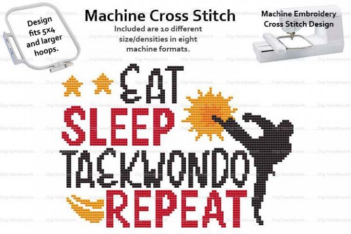Eat Sleep Taekwondo Repeat 4x5 Hoop Machine Cross Stitch