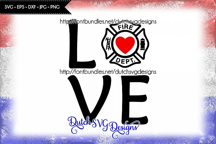 Text cutting file Love Fire Department