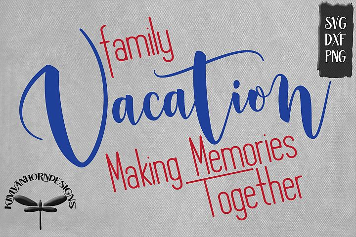 Family Vacation Making Memories Together