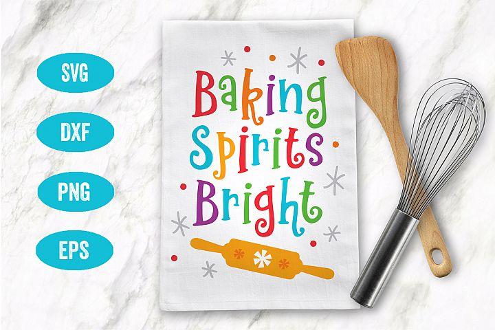 Holiday SVG, Baking Spirits Bright, Christmas SVG