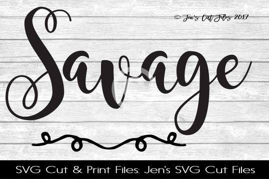 Savage SVG Cut File
